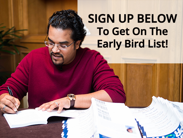Sign Up Below To Get On The Early Bird List