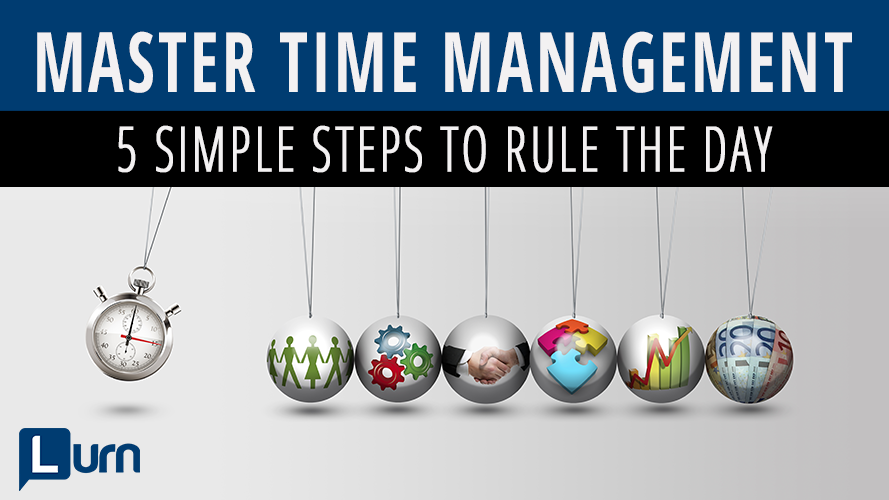Master Time Management: 5 Simple Steps to Rule the Day!