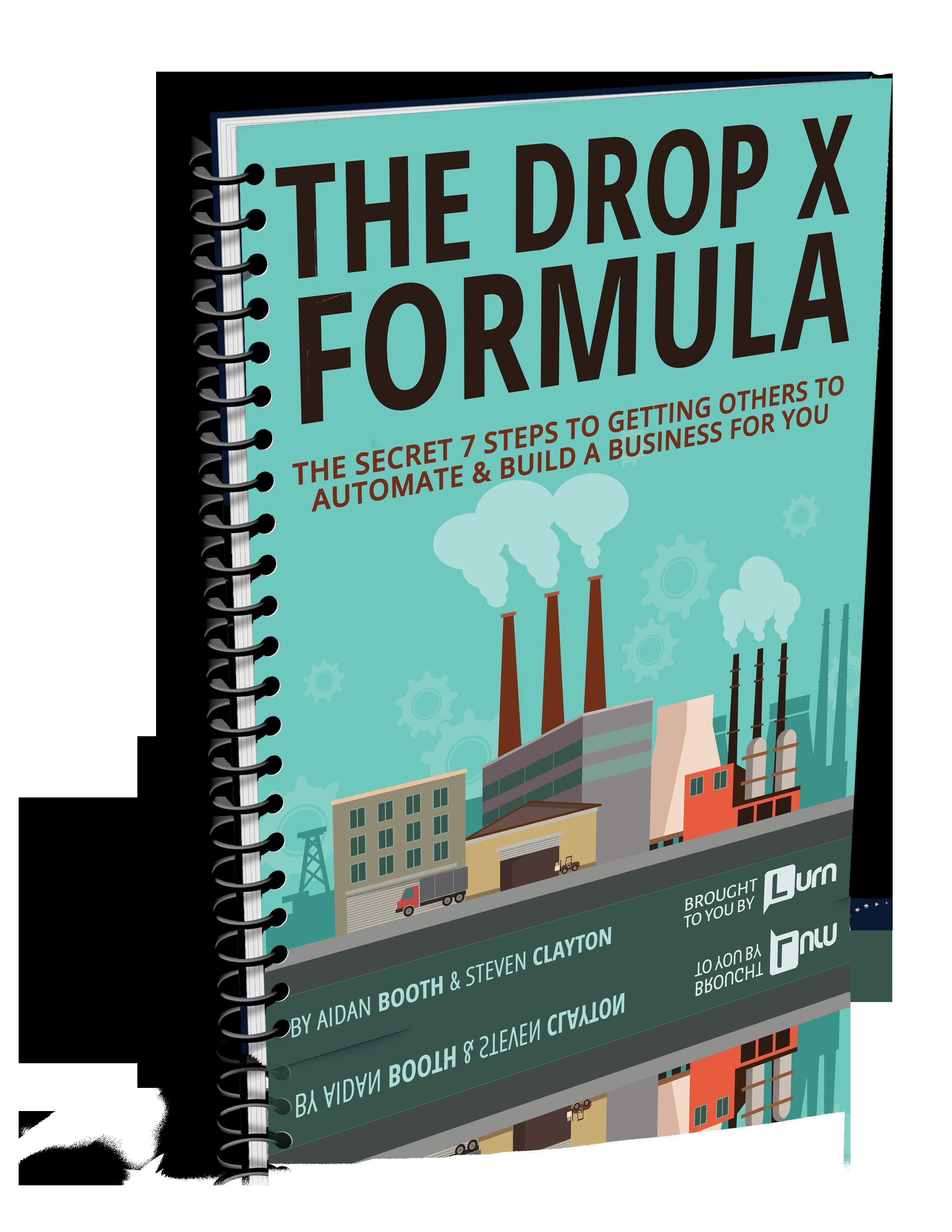 The Drop X Formula - Free Report