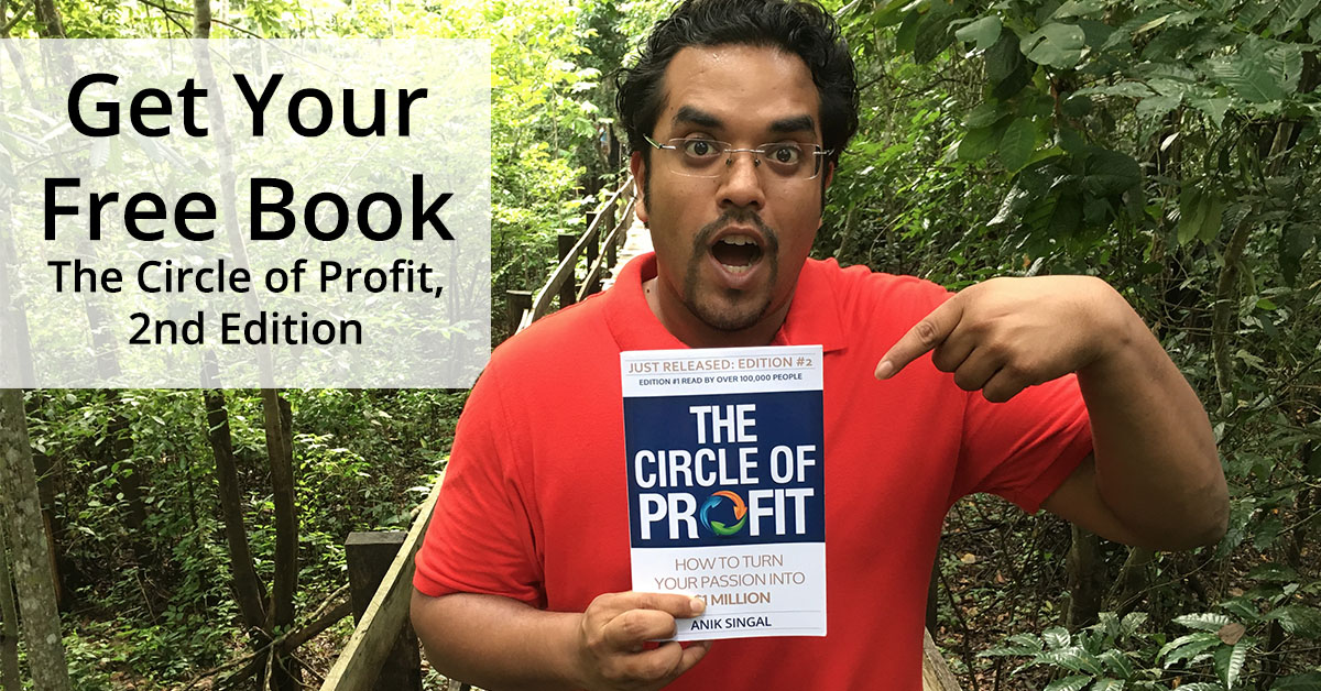 Anik - Braving the jungle with The Circle Of Profit - Get Your Free Book