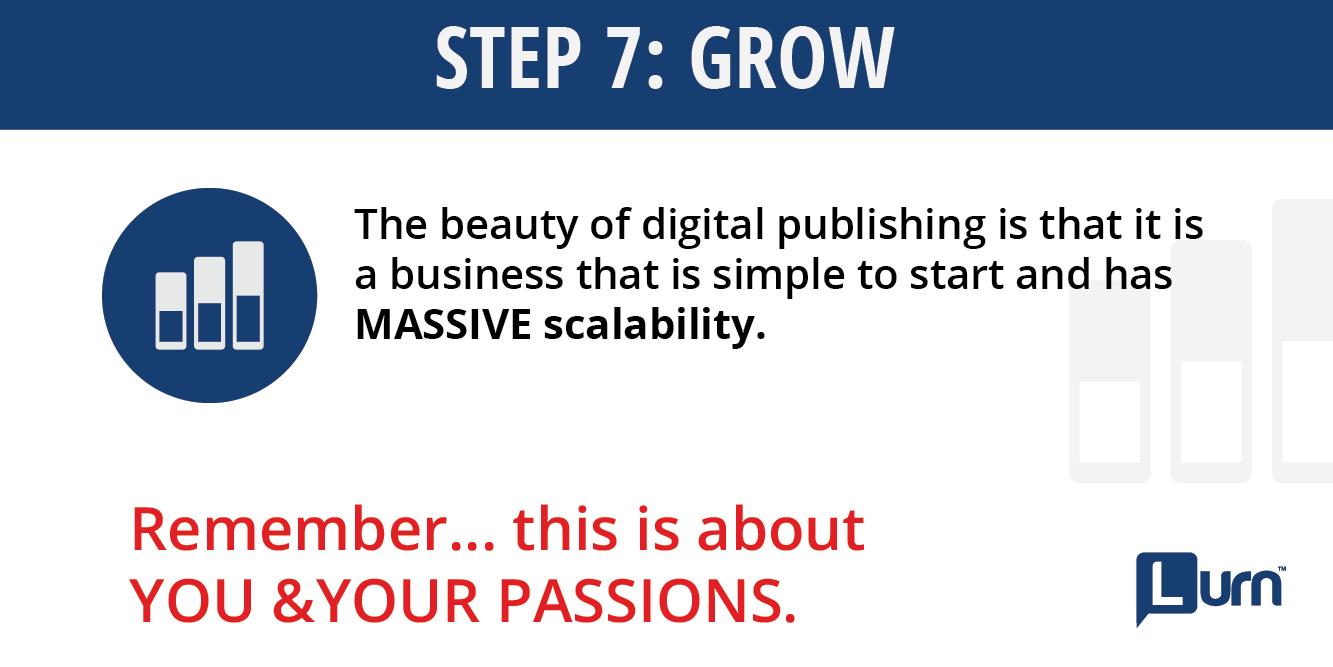 Step 7: Grow